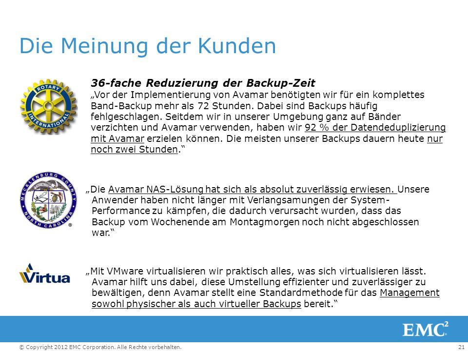 21© Copyright 2012 EMC Corporation.Alle Rechte vorbehalten.