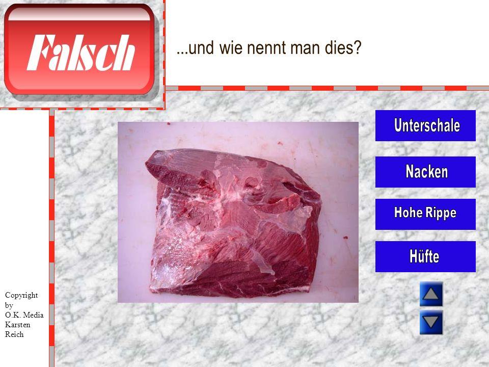 ...und wie nennt man dies? Copyright by O.K. Media Karsten Reich