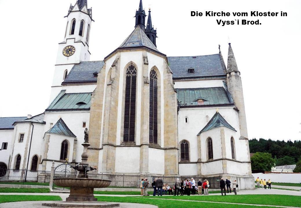 Die Kirche vom Kloster in Vyss`i Brod.