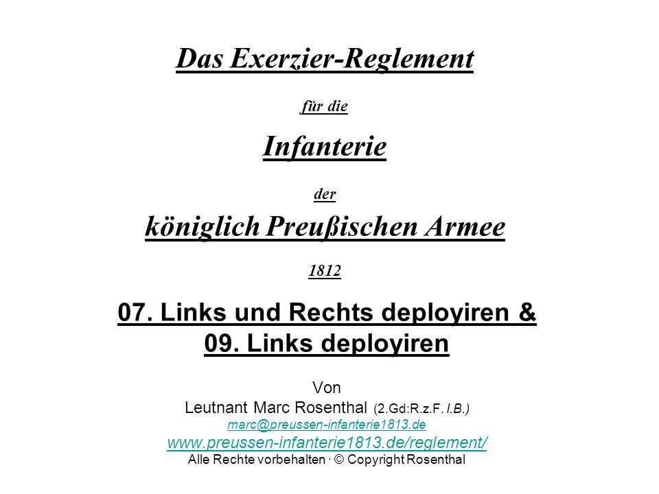 Das Exerzier-Reglement für die Infanterie der königlich Preußischen Armee 1812 07. Links und Rechts deployiren & 09. Links deployiren Von Leutnant Mar
