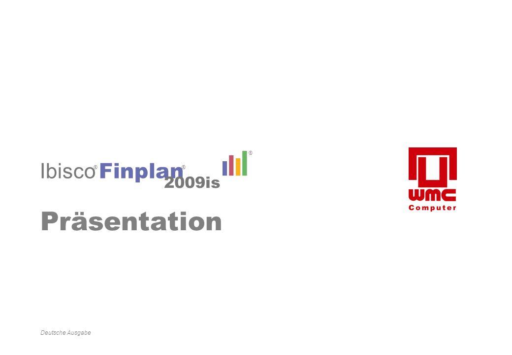0 Präsentation IBISCO De Deutsche Ausgabe Finplan 2009is ® ® Ibisco ®