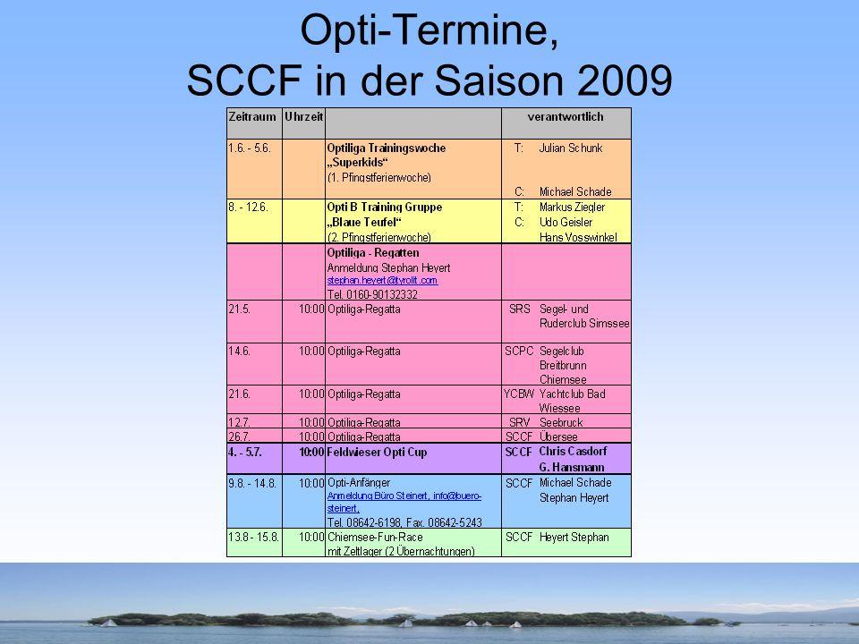 Optiliga 2009 62 Teilnehmer, 5 Regatten an unterschiedlichen Seen Ergebnis aus Sicht des SCCF: 1.