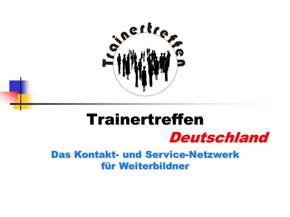 Trainertreffen Deutschland Das Kontakt- und Service-Netzwerk für Weiterbildner