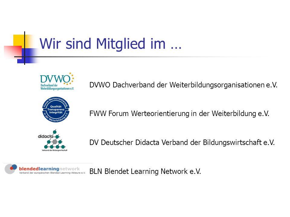 Wir sind Mitglied im … DVWO Dachverband der Weiterbildungsorganisationen e.V.
