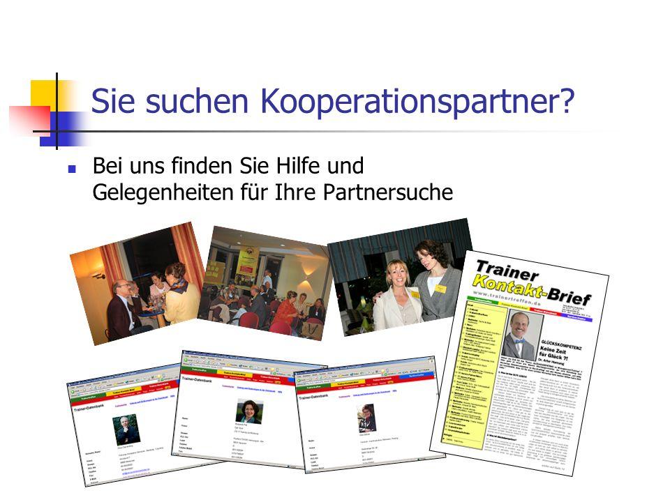 Sie suchen Kooperationspartner Bei uns finden Sie Hilfe und Gelegenheiten für Ihre Partnersuche