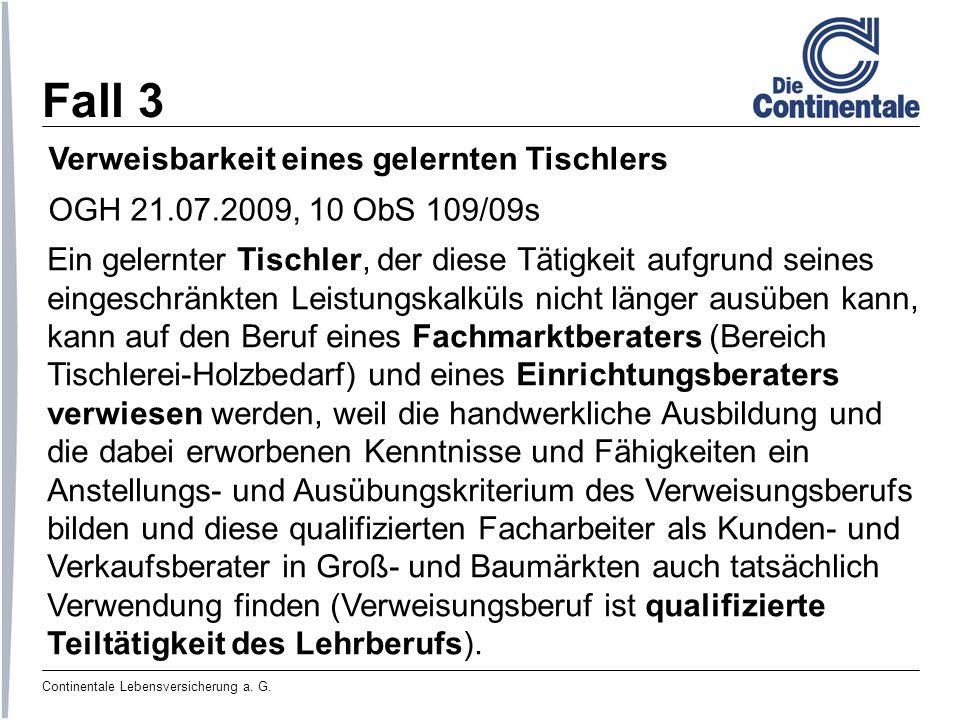 Continentale Lebensversicherung a.G. Begriff der Berufsunfähigkeit § 273.