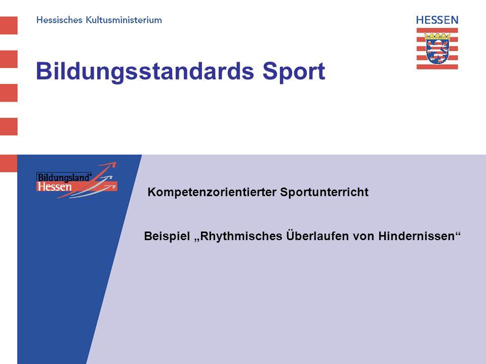 Bildungsstandards Sport Kompetenzorientierter Sportunterricht Beispiel Rhythmisches Überlaufen von Hindernissen
