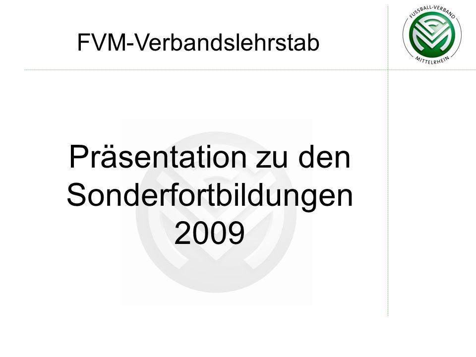 FVM-Verbandslehrstab Präsentation zu den Sonderfortbildungen 2009