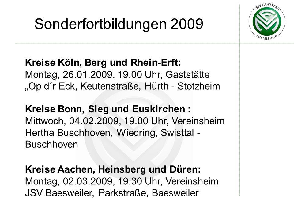 Sonderfortbildungen 2009 Kreise Köln, Berg und Rhein-Erft: Montag, 26.01.2009, 19.00 Uhr, Gaststätte Op d´r Eck, Keutenstraße, Hürth - Stotzheim Kreis