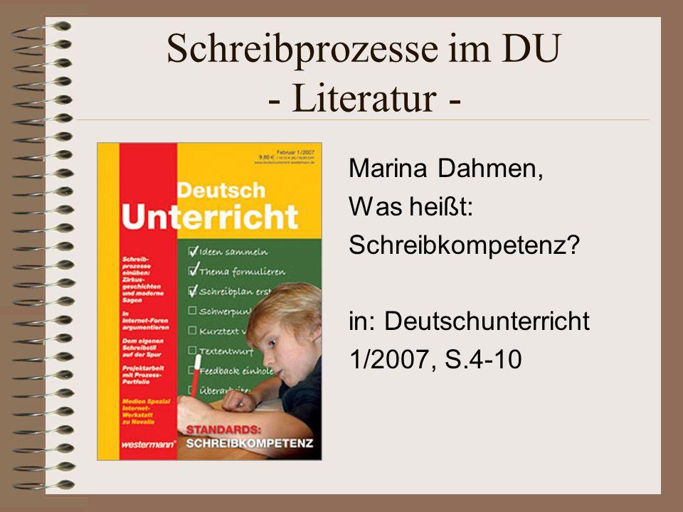 Schreibprozesse im DU - Literatur - Marina Dahmen, Was heißt: Schreibkompetenz.