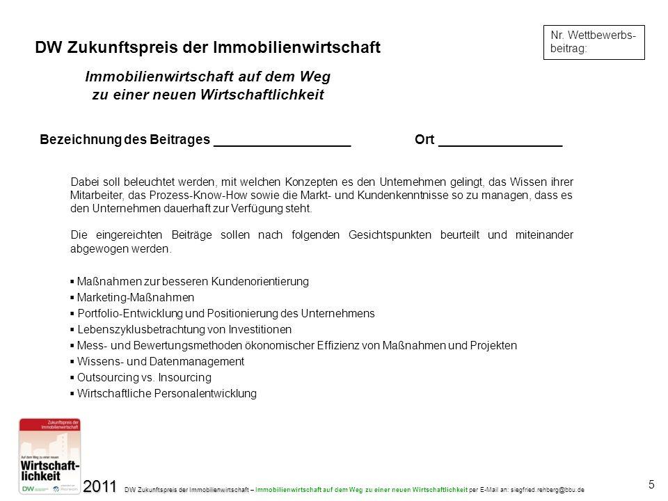 2011 DW Zukunftspreis der Immobilienwirtschaft – 2011 DW Zukunftspreis der Immobilienwirtschaft – Immobilienwirtschaft auf dem Weg zu einer neuen Wirt