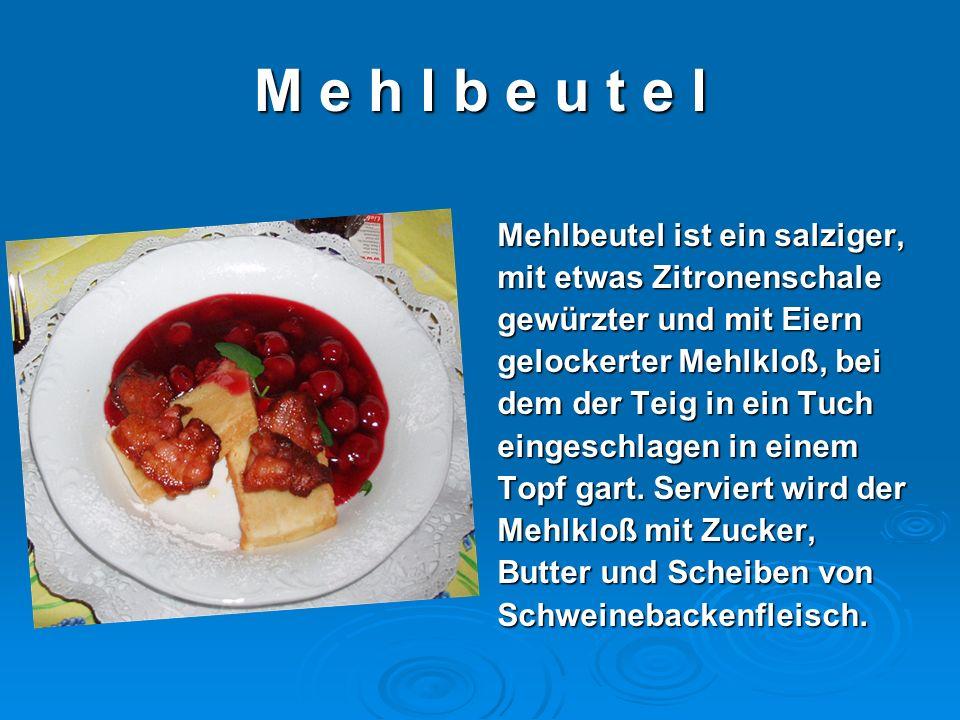 D i e F l i e d e r b e e r s u p p e Es ist eine Fruchtsuppe, die Es ist eine Fruchtsuppe, die aus dem Saft der Beeren des Schwarzen Holunders hergestellt und heiß mit Mehlklößchen oder Grießklößen gegessen wird.