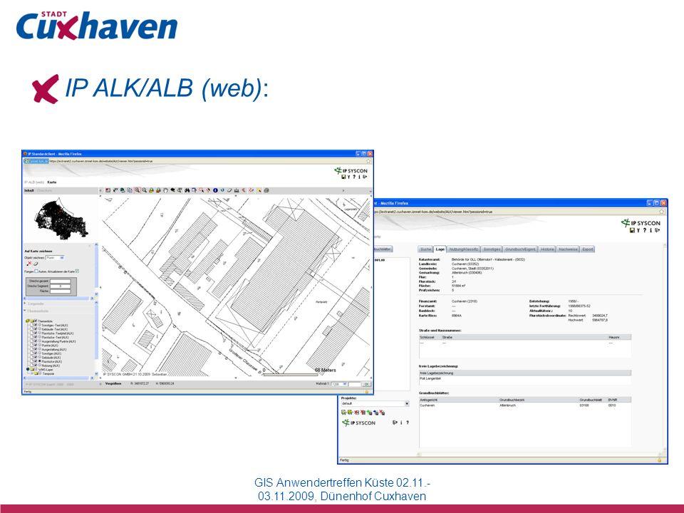 GIS Anwendertreffen Küste 02.11.- 03.11.2009, Dünenhof Cuxhaven IP ALK/ALB (web):