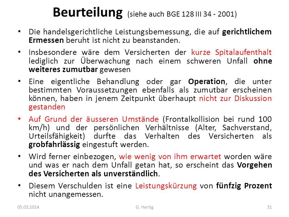 Beurteilung (siehe auch BGE 128 III 34 - 2001) Die handelsgerichtliche Leistungsbemessung, die auf gerichtlichem Ermessen beruht ist nicht zu beanstan