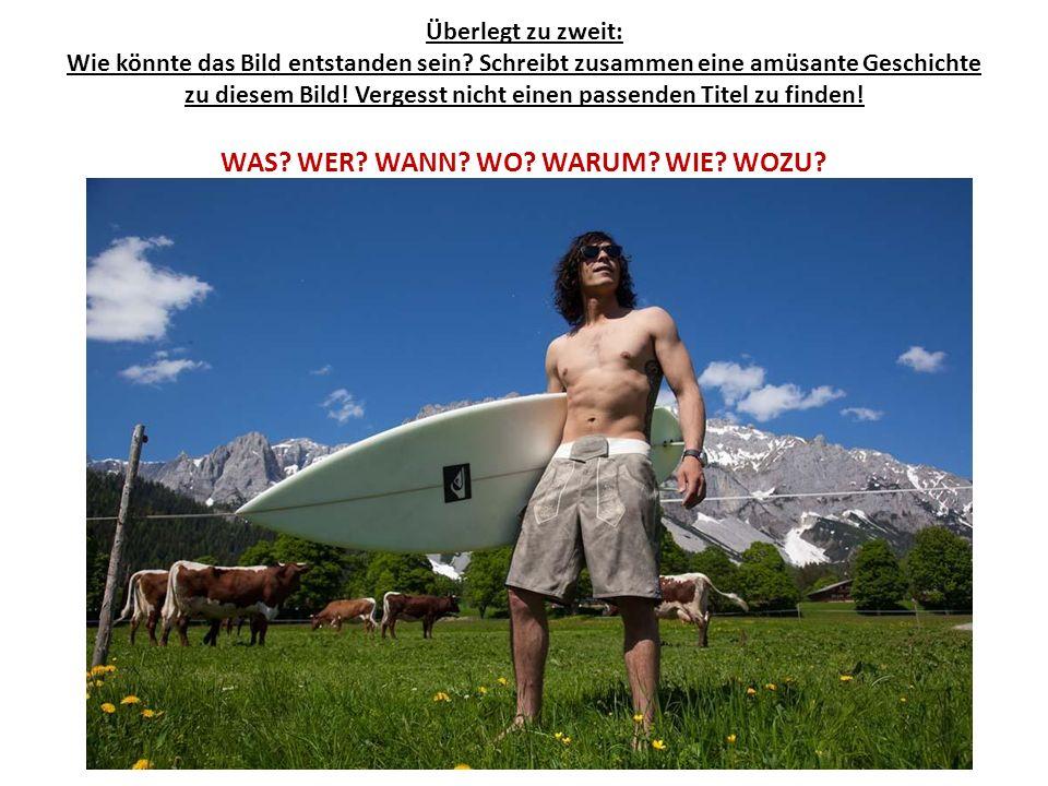 HAUSÜBUNG: Was soll denn das.Österreich hat Öffnungszeiten.