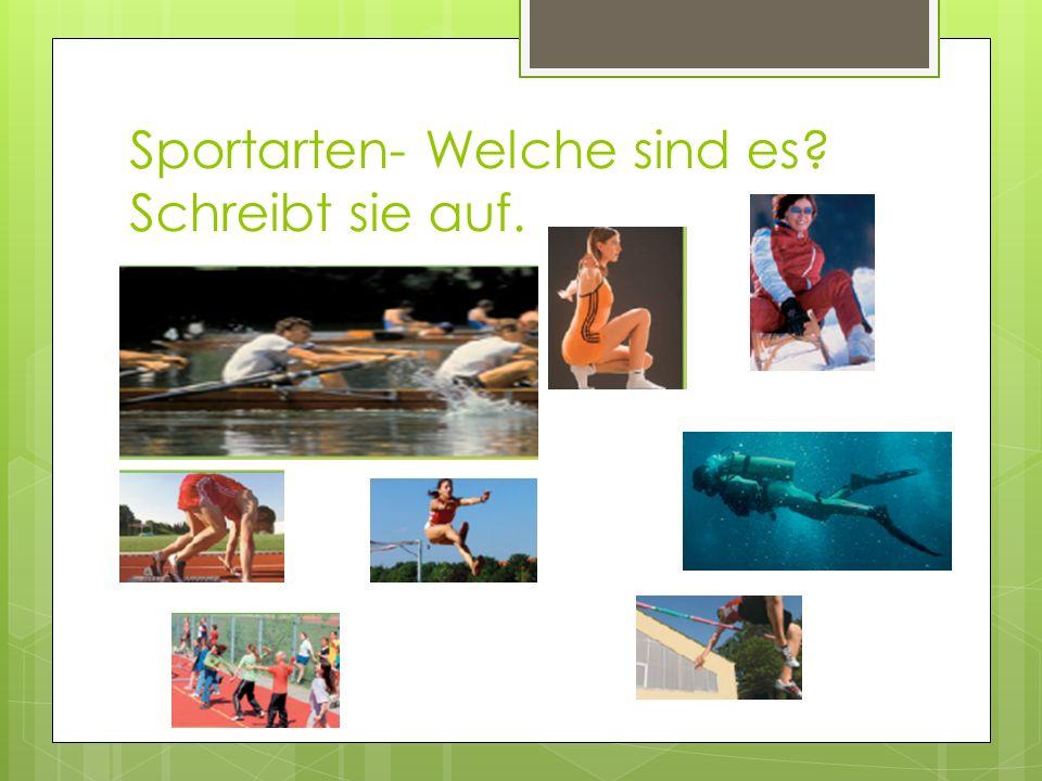Sportarten- Welche sind es Schreibt sie auf.