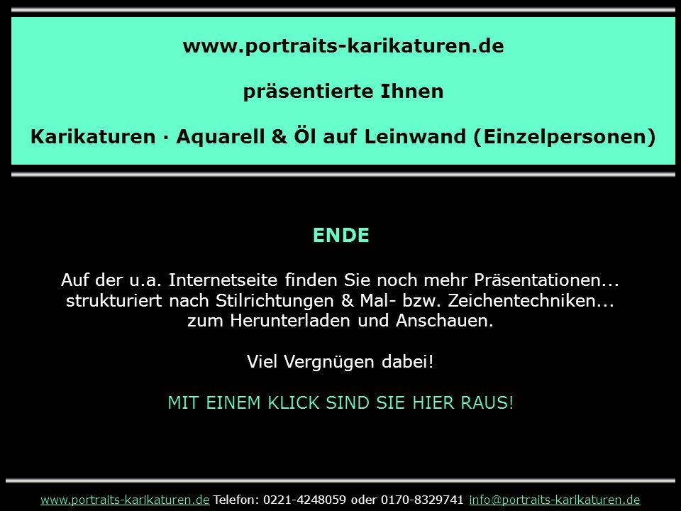 www.portraits-karikaturen.de präsentierte Ihnen Karikaturen · Aquarell & Öl auf Leinwand (Einzelpersonen) www.portraits-karikaturen.dewww.portraits-ka