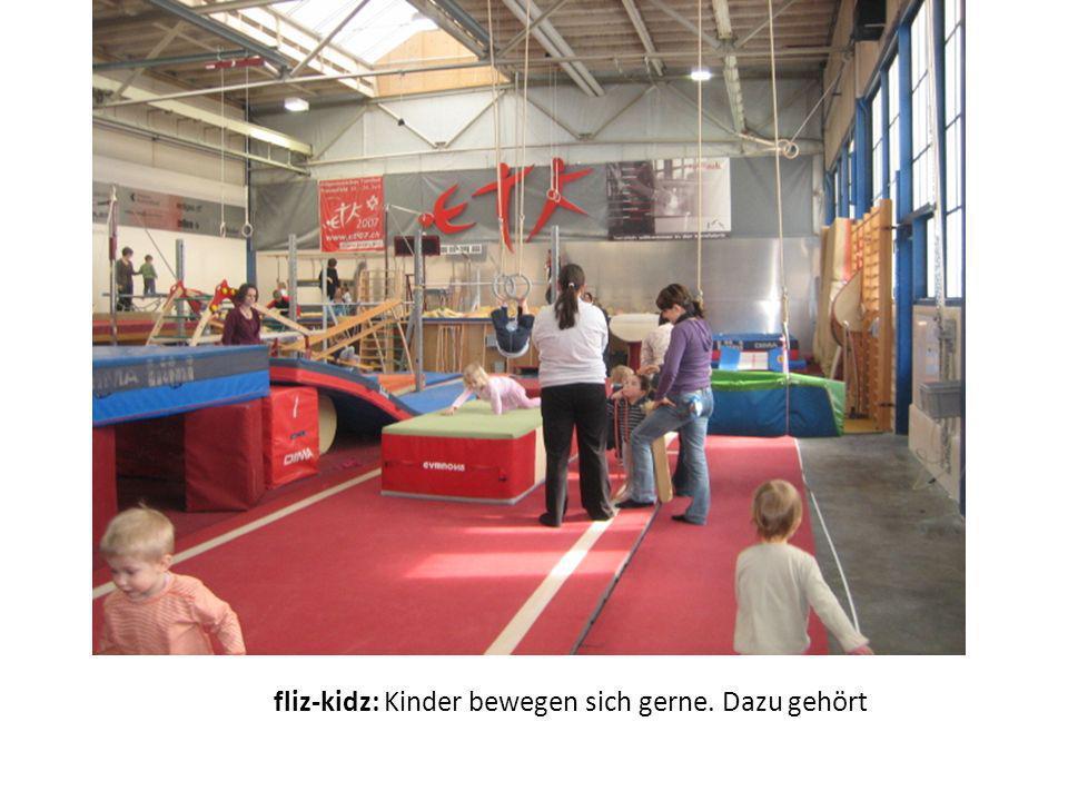 fliz-kidz: Kinder bewegen sich gerne. Dazu gehört