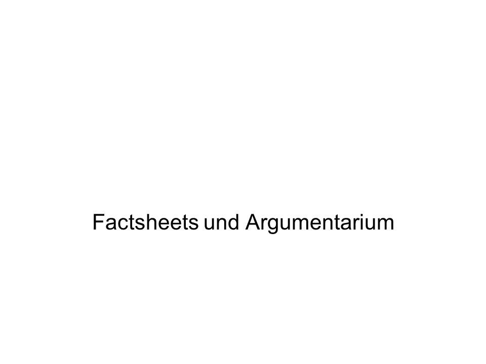 Factsheets und Argumentarium