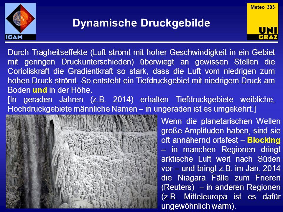 Dynamische Druckgebilde Durch Trägheitseffekte (Luft strömt mit hoher Geschwindigkeit in ein Gebiet mit geringen Druckunterschieden) überwiegt an gewi
