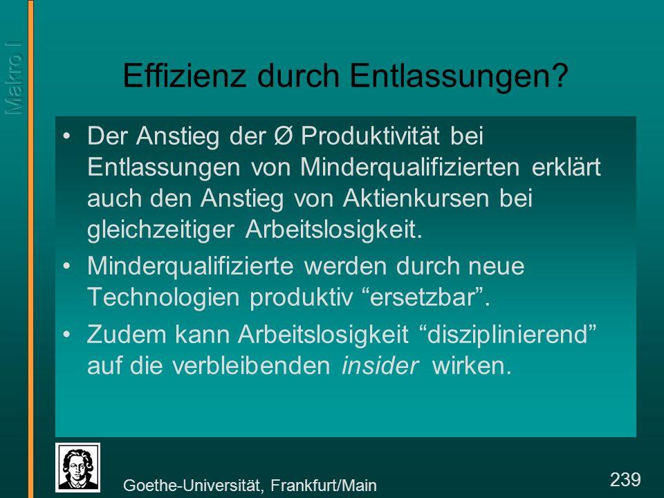 Goethe-Universität, Frankfurt/Main 239 Effizienz durch Entlassungen.