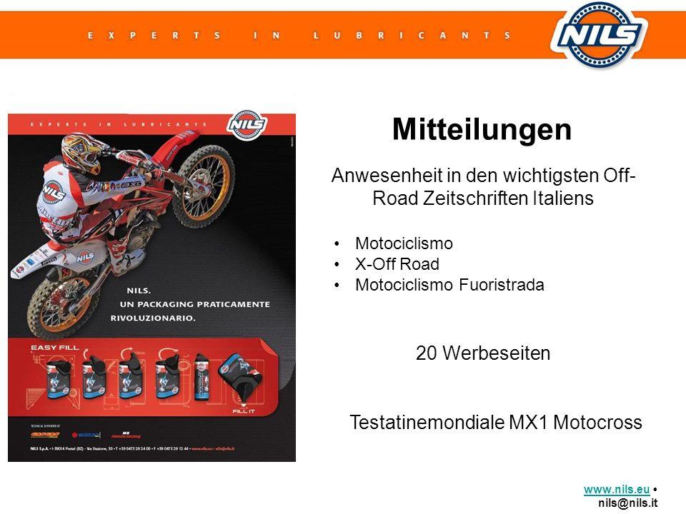 www.nils.euwww.nils.eu nils@nils.it Mitteilungen Anwesenheit in den wichtigsten Off- Road Zeitschriften Italiens Motociclismo X-Off Road Motociclismo