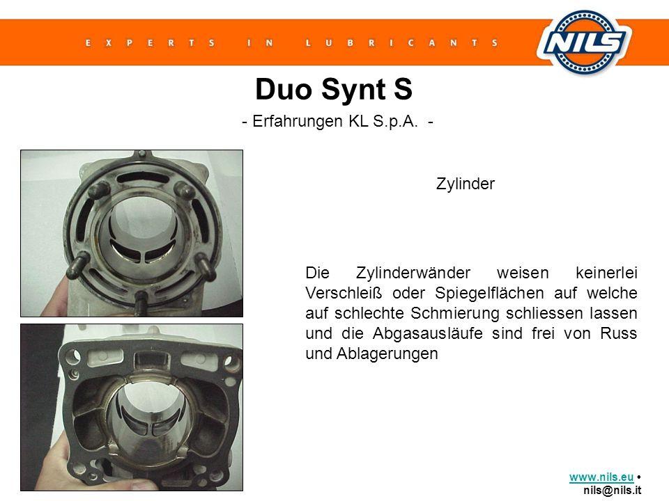 www.nils.euwww.nils.eu nils@nils.it Duo Synt S Zylinder - Erfahrungen KL S.p.A. - Die Zylinderwänder weisen keinerlei Verschleiß oder Spiegelflächen a