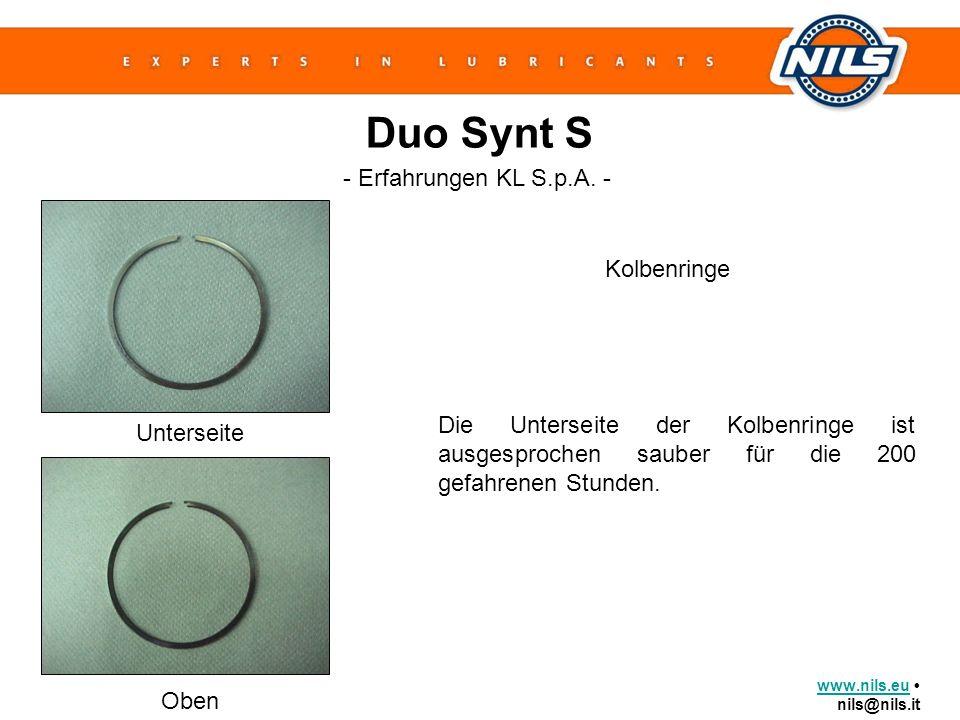 www.nils.euwww.nils.eu nils@nils.it Duo Synt S Kolbenringe - Erfahrungen KL S.p.A. - Die Unterseite der Kolbenringe ist ausgesprochen sauber für die 2