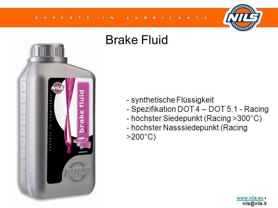 www.nils.euwww.nils.eu nils@nils.it Brake Fluid - synthetische Flüssigkeit - Spezifikation DOT 4 – DOT 5.1 - Racing - höchster Siedepunkt (Racing >300