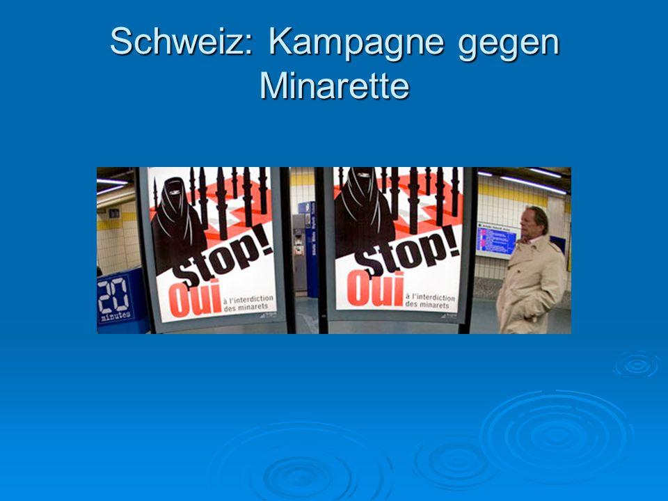 Schweiz: Kampagne gegen Minarette