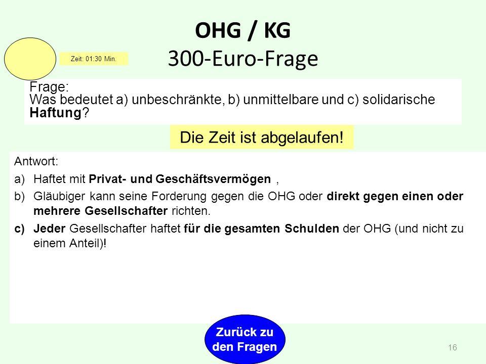 OHG / KG Frage: KG-Gesellschafteranteil: Keller 37.500,00 EUR Finder80.500,00 EUR Restgewinn:15.000,00 EUR Verteile den Restgewinn, der laut Gesellsch