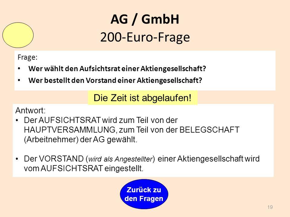 AG / GmbH 18 Zurück zu den Fragen Joker! Glück gehabt! 100-Euro-Frage