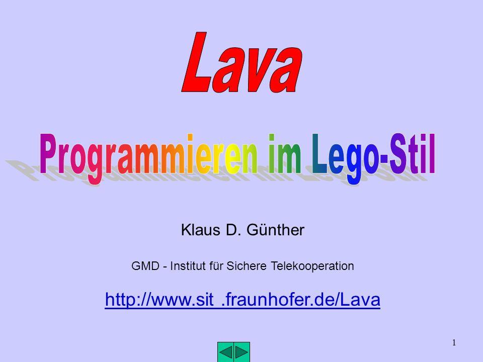 Klaus D. Günther GMD - Institut für Sichere Telekooperation http://www.sit.fraunhofer.de/Lava 1