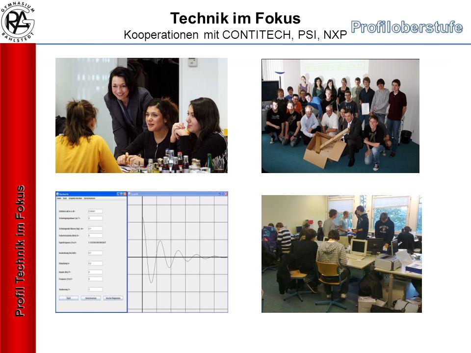 Profil Technik im Fokus Technik im Fokus Kooperationen mit CONTITECH, PSI, NXP
