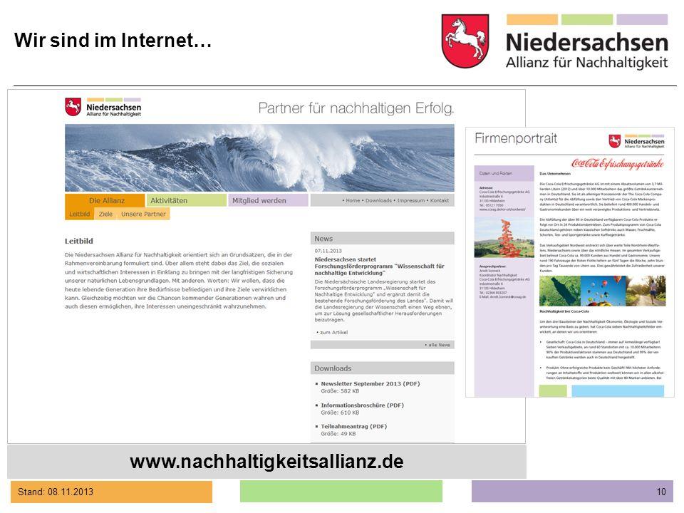 Stand: 08.11.2013 10 www.nachhaltigkeitsallianz.de Wir sind im Internet…