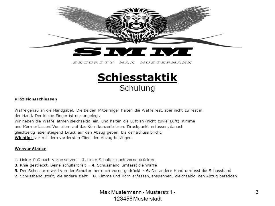 Max Mustermann - Musterstr.1 - 123456 Musterstadt 3 Schiesstaktik Schulung Präzisionsschiessen Waffe genau an die Handgabel. Die beiden Mittelfinger h