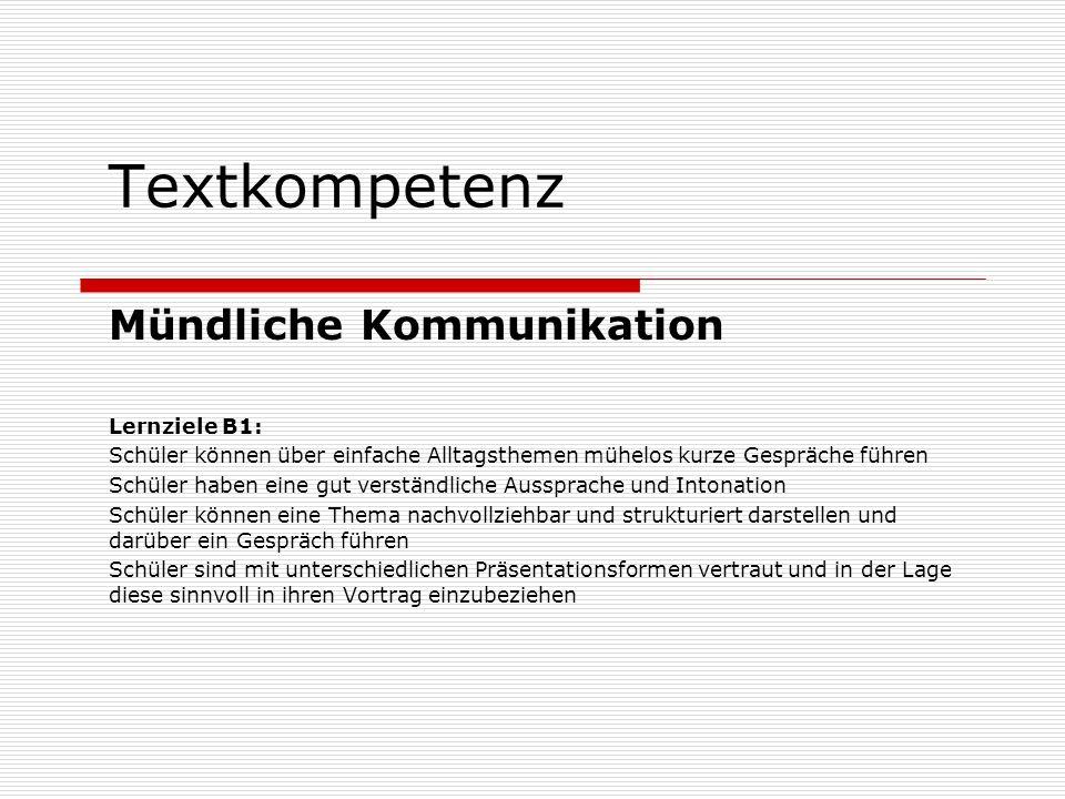 Textkompetenz Quellenangaben Kacjan, Brigitta: Textproduktion in der Schule – Analyse von Schülertexten.
