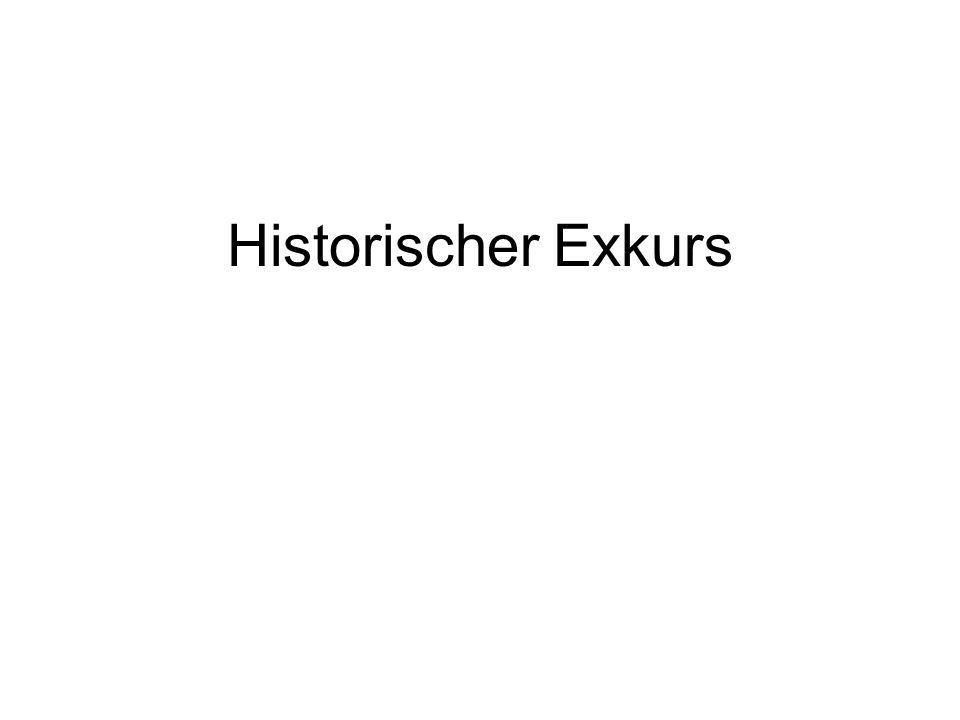 Historischer Exkurs