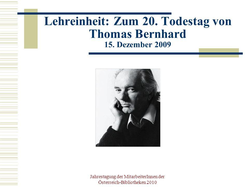 Jahrestagung der MitarbeiterInnen der Österreich-Bibliotheken 2010 Lehreinheit: Zum 20.