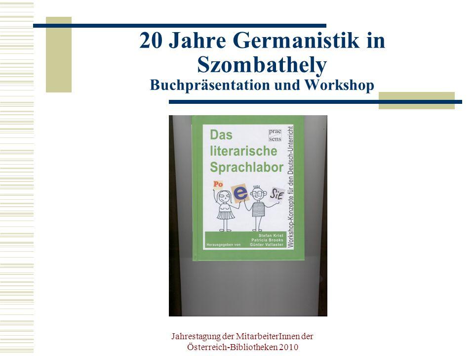 Jahrestagung der MitarbeiterInnen der Österreich-Bibliotheken 2010 Spezialseminar Österreichische Bibliotheken Lehrstuhl für Bibliothekswesen Konzipiert und geleitet von Mag.