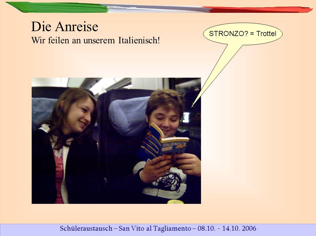 Schüleraustausch – San Vito al Tagliamento – 08.10. - 14.10. 2006 Die Straßen Venedigs