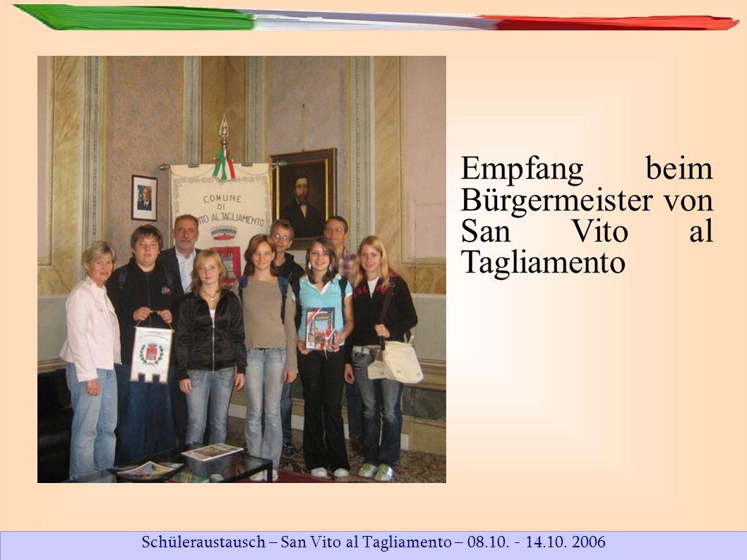 Schüleraustausch – San Vito al Tagliamento – 08.10. - 14.10. 2006 Wer ist der Schönste?