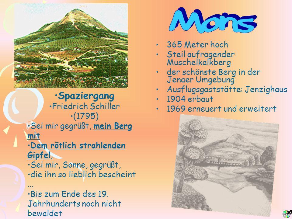365 Meter hoch Steil aufragender Muschelkalkberg der schönste Berg in der Jenaer Umgebung Ausflugsgaststätte: Jenzighaus 1904 erbaut 1969 erneuert und