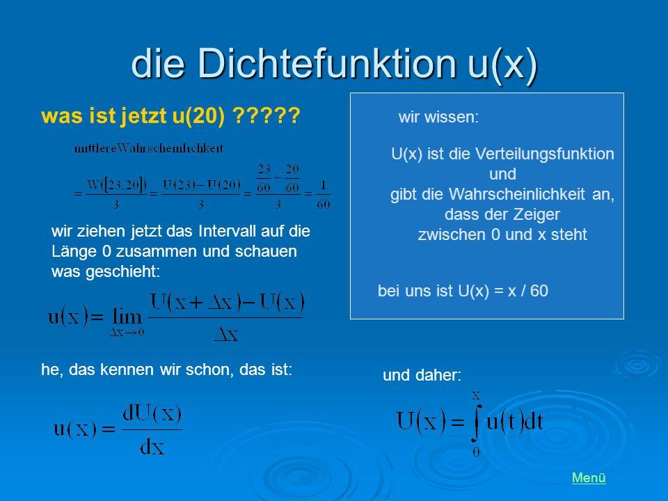 die Dichtefunktion u(x) Menü was ist jetzt u(20) ????.