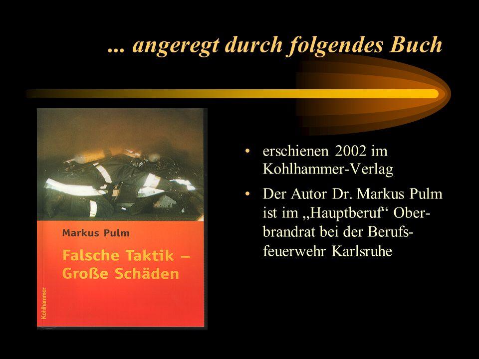 ... angeregt durch folgendes Buch erschienen 2002 im Kohlhammer-Verlag Der Autor Dr.