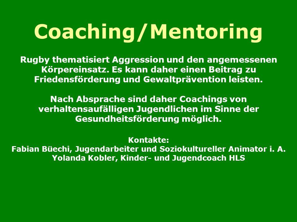 Coaching/Mentoring Rugby thematisiert Aggression und den angemessenen Körpereinsatz.