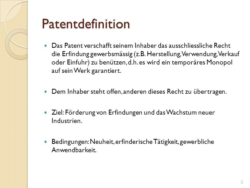 Patentdefinition Das Patent verschafft seinem Inhaber das ausschliessliche Recht die Erfindung gewerbsmässig (z.B. Herstellung, Verwendung, Verkauf od
