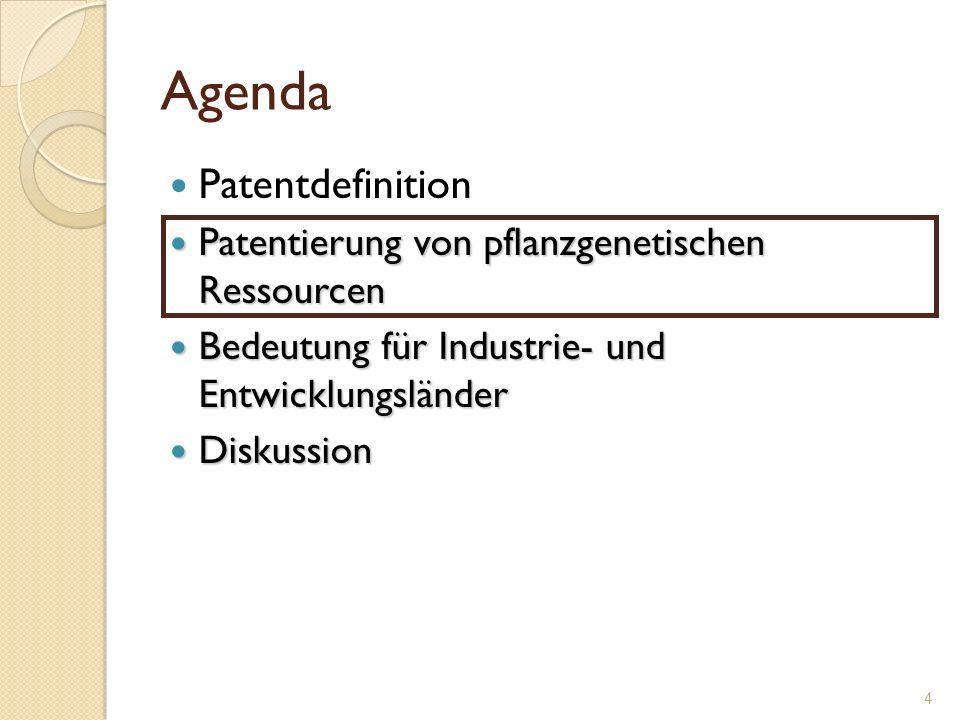 Patentierung von pflanzgenetischen Ressourcen Pflanzgenetische Ressourcen (lebendige Materie) werden durch biotechnologische Prozesse gewonnen.