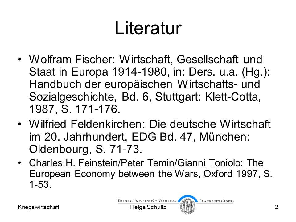 KriegswirtschaftHelga Schultz23 Inflation Alle kriegführenden Länder standen am Ende vor zerrütteten Staatsfinanzen.
