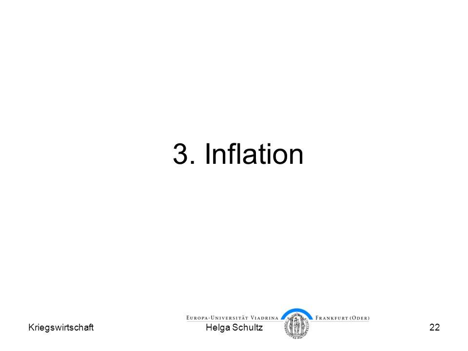 KriegswirtschaftHelga Schultz22 3. Inflation